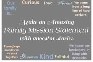 Family Stories and Mission Statements