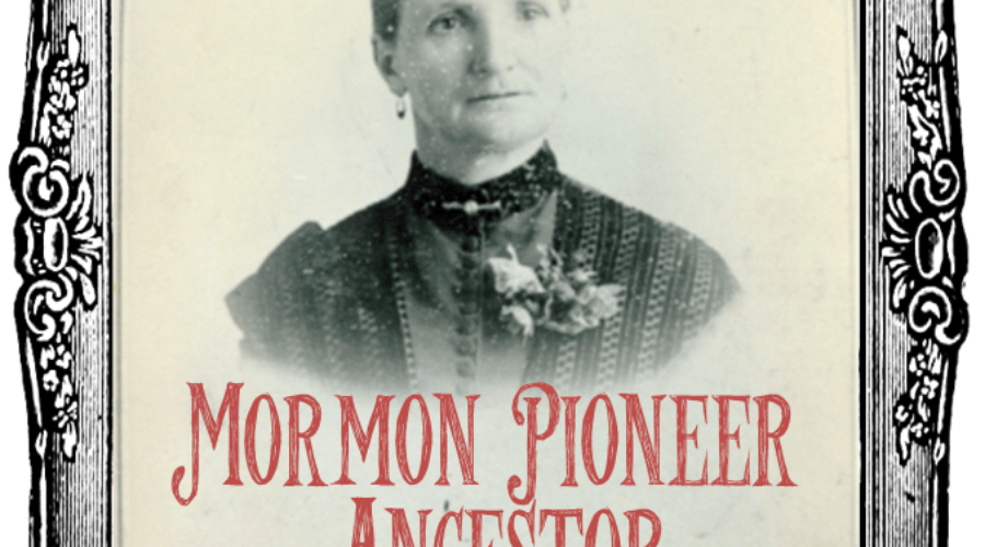 Getting to Know Your Mormon Pioneer Ancestor: Seven Steps to Success