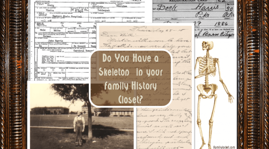 Do You Have a Skeleton in your Family History Closet?