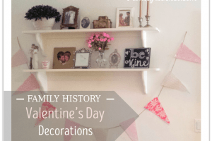 Family History Valentine's Day Decorations