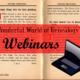 The Wonderful World of Webinars