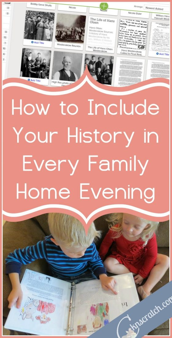 How to include family history in every family home evening for Idea door family home evening