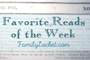 Favorite Reads of the Week: 24 July 2016 – Pioneer Day, second cousins, catalogs