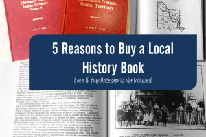 5 Reasons To Buy a Local Family History Book – Even When Your Ancestor Isn't Included