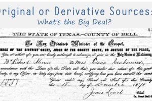 Original or Derivative Sources: What's the Big Deal?