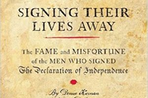 "Are You Related to a Signer of the Declaration of Independence? – ""Signing Their Lives Away"" – July Book Club Selection"