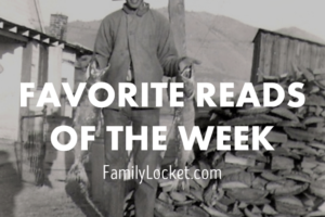 Favorite Reads of the Week – 12 November 2016: Veterans day, royal lines, preserving your legacy