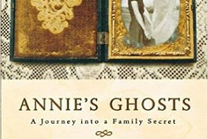 Annie's Ghosts: A Journey into a Family Secret – October Book Club Selection