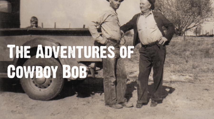 "The Adventures of Cowboy Bob: ""Getting Shot"""