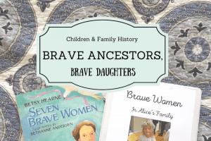 Brave Ancestors, Brave Daughters: Make A Brave Women Book