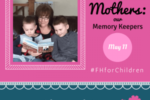 May Link Up: Mothers, Our Memory Keepers