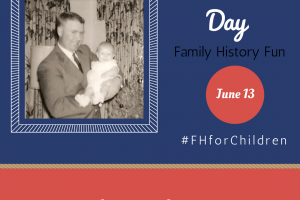 Fun Family History Activities for Father's Day – #FHforChildren Blog Link Up June 2017