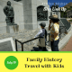 Family History Travel with Kids – July Blog Link Up
