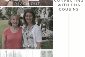 3 Tips for Connecting with your DNA Cousins
