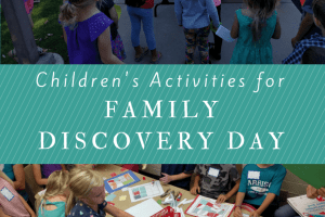 Children's Activities for Family Discovery Day