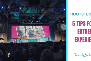 RootsTech 2018 – 5 Tips for an Extreme Experience