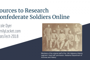 RootsTech: Sources to Research Confederate Soldiers Online