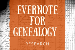 Using Evernote for Genealogy Research