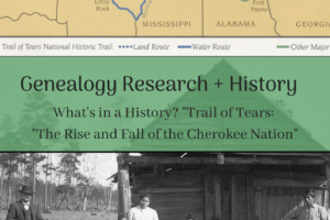 "What's In a History? ""Trail of Tears: The Rise and Fall of the Cherokee Nation"""