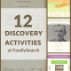 12 Discovery Activities at FamilySearch.org
