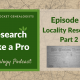 RLP 5: Locality Research Part 2