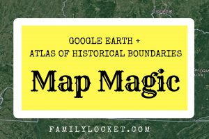 Map Magic Using Google Earth and the Atlas of Historical Boundaries