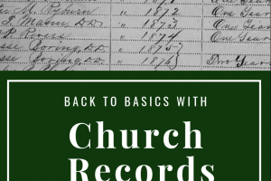 Back to Basics with U.S. Church Records – Part 1