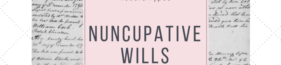Learning Something New: The Nuncupative Will