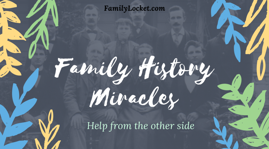 Family History Miracles: Help from the other side