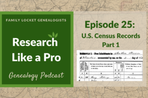 RLP 25: U.S. Federal Census Records Part 1