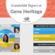 The Grandchild Report at Gene Heritage