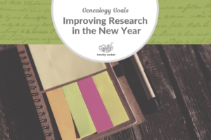 Improving Genealogy Research in the New Year