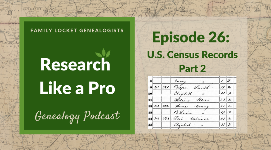 RLP 26: U.S. Federal Census Records Part 2