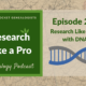 RLP 28: Research Like a Pro with DNA