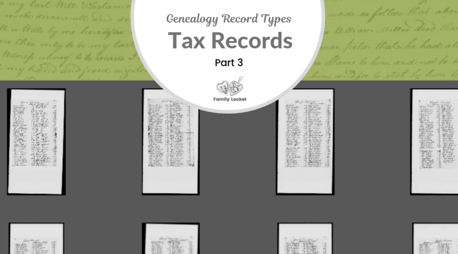Back to the Basics with Tax Records, Part 3