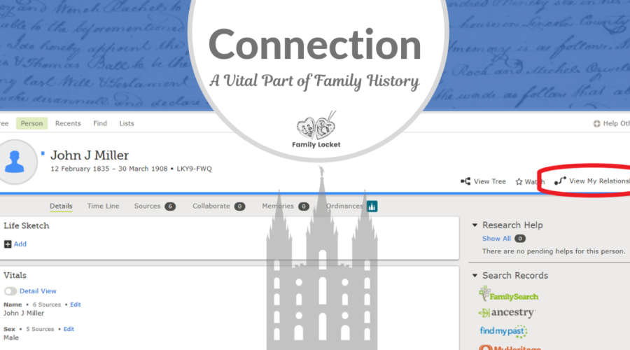 Connection:  A Vital Part of Family History
