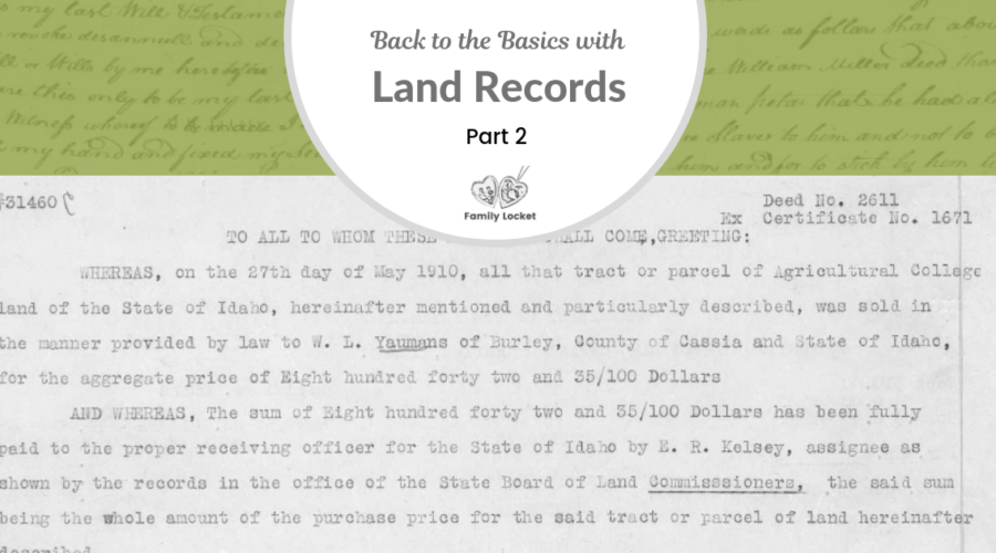 Back to the Basics with Land Records: Part 2 – Deeds