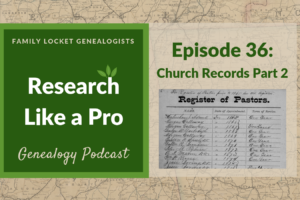 RLP 36: Church Records Part 2