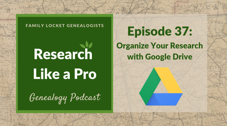 RLP 37: Organize Your Research With Google Drive