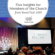 5 Insights from RootsTech 2019 for Members of The Church of Jesus Christ of Latter-Day Saints