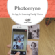 Photomyne: An App for Scanning Family Photos