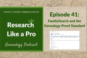 RLP 41: FamilySearch FamilyTree and the GPS