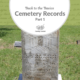 Back to the Basics: Cemetery Records Part 1
