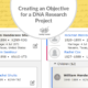 Creating an Objective for a DNA Research Project