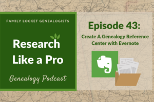RLP 43: Create a Genealogy Reference Center with Evernote