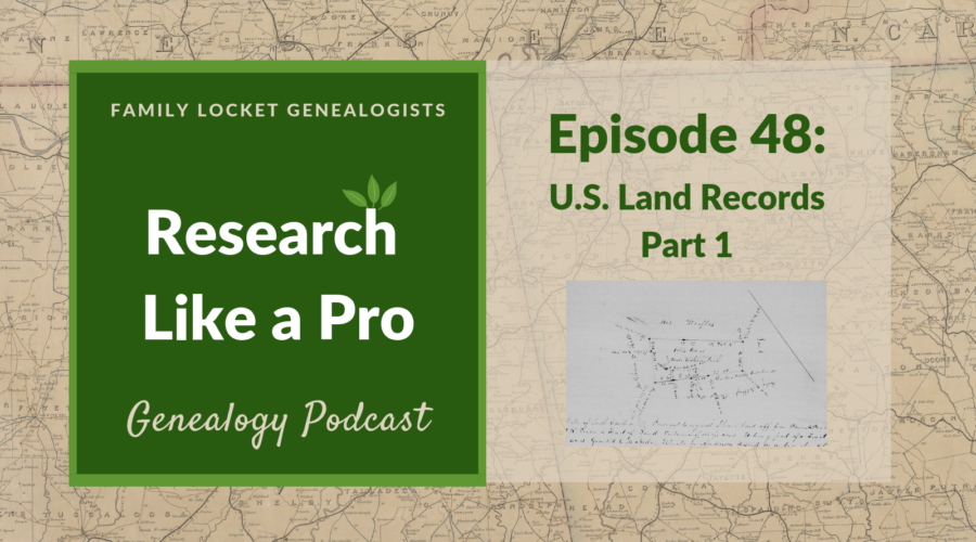 RLP 48: U.S. Land Records Part 1