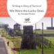 "Writing a Family's Story of Survival: ""We Were the Lucky Ones"" by Georgia Hunter"