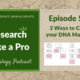 RLP 54 – Three Ways to Chart your DNA Matches