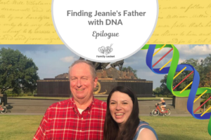 Finding Jeanie's Father with DNA: Epilogue