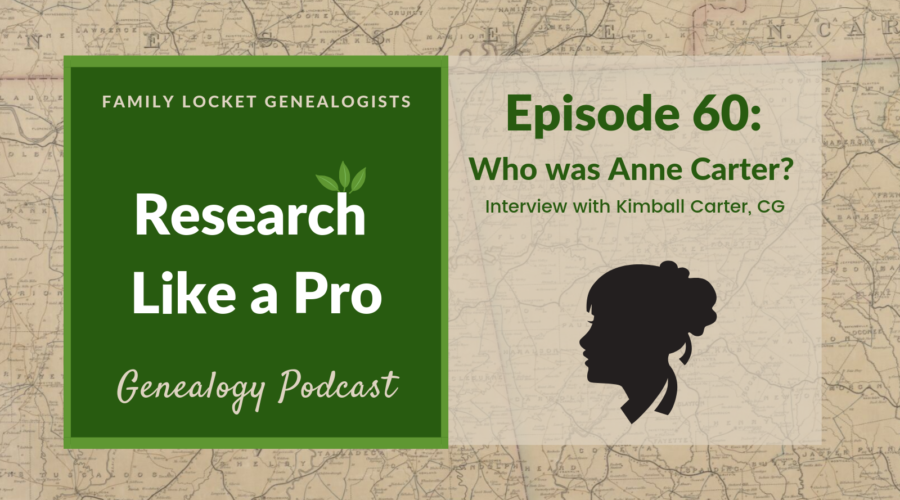 RLP 60 – Who Was Anne Carter? Interview with Kimball Carter CG